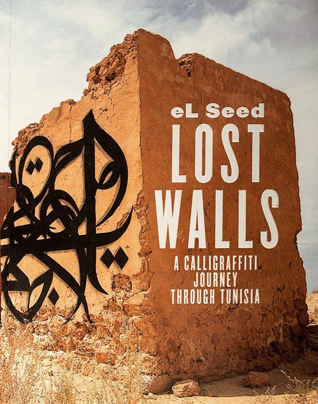 Lost Walls Islamic Art Tunisia El Seed