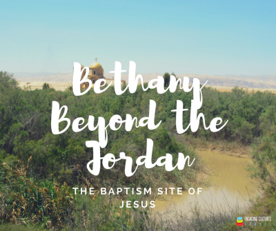 the baptism site of Jesus. A must visit location on a Jordan tour