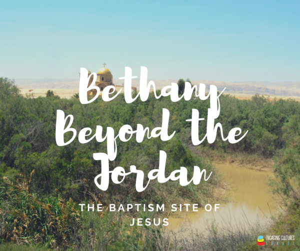 the baptism site of Jesus